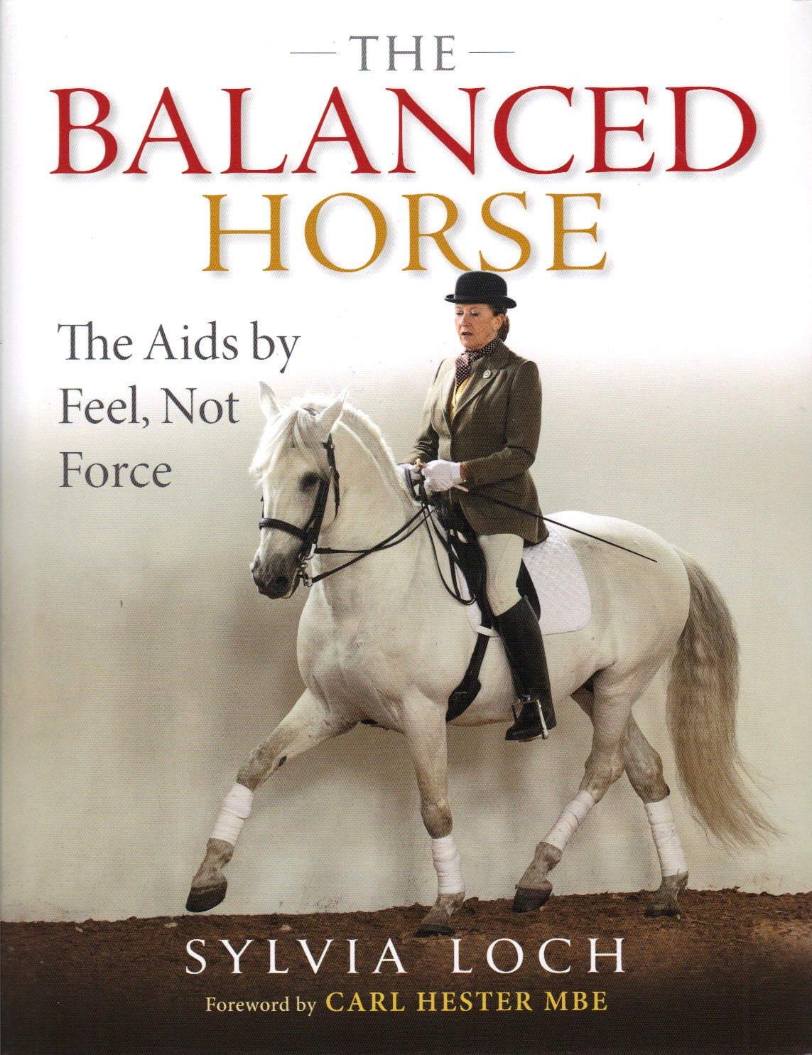The Balanced Horse by Sylvia Loch by trot-online