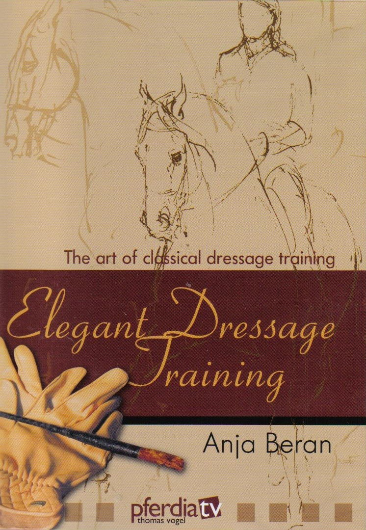 DVD Anja Beran Elegant Dressage Training 1 The Art of Classical Dressage Training from trot-online
