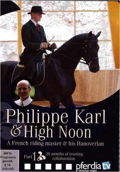 DVD Philippe Karl and High Noon Part 1: 20 months of trusting collaboration from trot-online