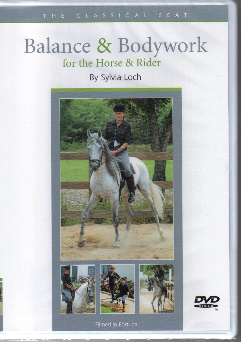 Sylvia Loch Balance and Bodywork for the Horse and Rider DVD from Trot-Online