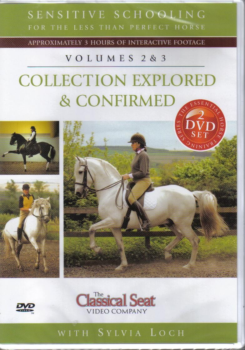 Sylvia Loch Sensitive Schooling Volumes 2 and 3 Collection Explored and Confirmed Double DVD from trot-online