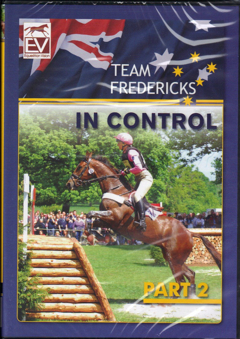 DVD Team Fredericks In Control Part 2 Lucinda and Clayton Fredericks from trot-online