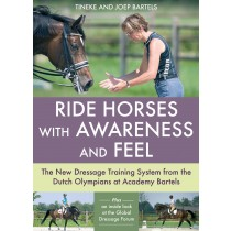 Ride Horses with Awareness and Feel by Tineke and Joep Bartels from trot-online