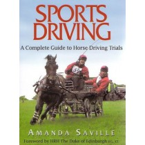 Sports Driving A Complete Guide To Horse Driving Trials by Amanda Saville from trot-online