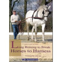 Long Reining to Break Horses to Harness Training the Safe Way by Heinrich Freiherr von Senden | trot-online