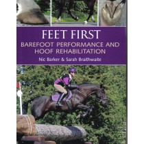 Feet First Barefoot Performance and Hoof Rehabilitation by Nic Barker and Sarah Braithwaite | trot-online