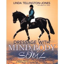 Dressage with Mind, Body & Soul by Linda Tellington-Jones from trot-online