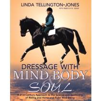 Dressage with Mind, Body & Soul by Linda Tellington-Jones from trot-online