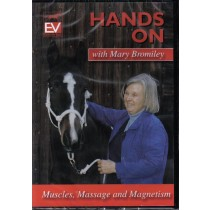DVD Hands On with Mary Bromiley, Muscles, Massage, Magnetism from Trot-Online