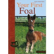 Book Your First Foal Horse Breeding for Beginners by Karin Kattwinkel from trot-online