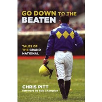 Book Go Down to the Beaten Tales of the Grand National by Chris Pitt | trot-online