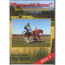 DVD Playing With Horses Ideas For Joyful Learning Part 3 by Jutta Wiemers from trot-online
