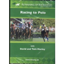 DVD Retraining of Racehorses Racing to Polo with David and Tom Morley from trot-online