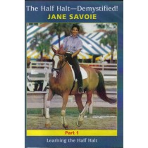 The Half Halt Demystified Part 1 Learning The Half Halt Jane Savoie DVD from Trot-Online