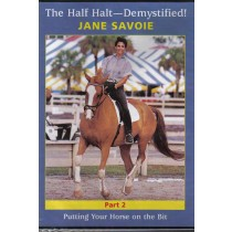 The Half Halt Demystified Part 2 Putting Your Horse on the Bit Jane Savoie DVD from Trot-Online