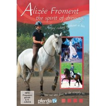 Alizee Froment the Spirit of Dressage