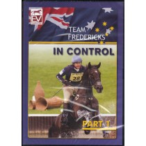 DVD Team Fredericks In Control Part 1 Clayton and Lucinda Fredericks from trot-online