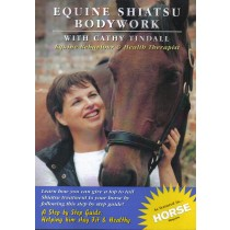 DVD Equine Shiatsu Bodywork with Cathy Tindall from trot-online