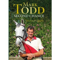 Mark Todd Second Chance The Autobiography from trot-online