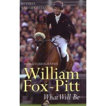What Will Be William Fox-Pitt The Autobiography | trot-online