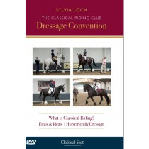 The Classical Riding Club Dressage Convention with Sylvia Loch
