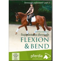 Dressage Explained Part 3 Suppleness through Flexion & Bend DVD