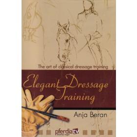 Elegant Dressage Training Volume 1 The Art of Classical Dressage Training by Anja Beran DVD