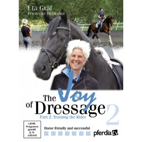 The Joy of Dressage part 2 Training the Rider