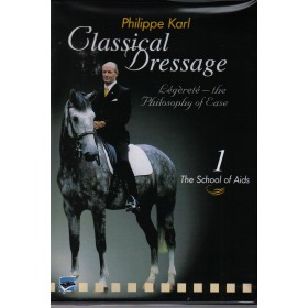 Classical Dressage with Philippe Karl Volume 1 The School of Aids DVD