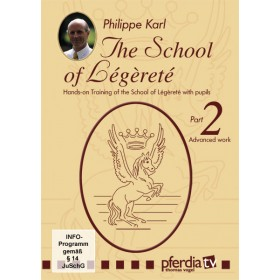 DVD The School of Legerete Philippe Karl part 2 Advanced Work