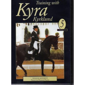 Training with Kyra Kyrklund Volume 5 Advanced Movements Pirouettes, Passage and Piaffe DVD