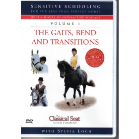 Sensitive Schooling Volume 1 The Gaits, Bend and Transitions by Sylvia Loch DVD