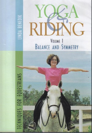 DVD Yoga and Riding Techniques for Equestrians Volume 1 Balance and Symmetry from trot-online